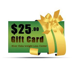 Gift Card Weight - 25 gift card river oaks weight loss center