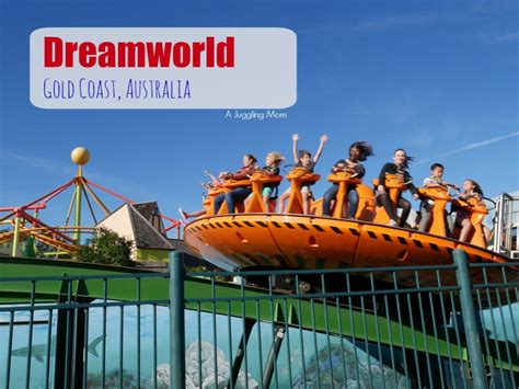 dreams and themes gold coast dreamworld gold coast with kids a juggling mom