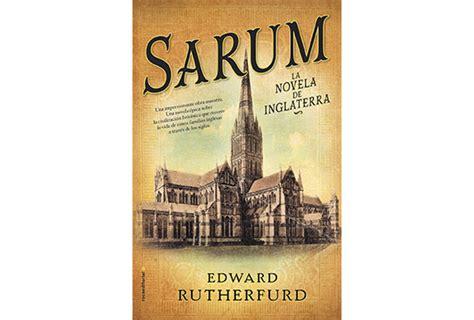 libro sarum sarum la novela de inglaterra edward rutherfurd sinopsis y precio fnac