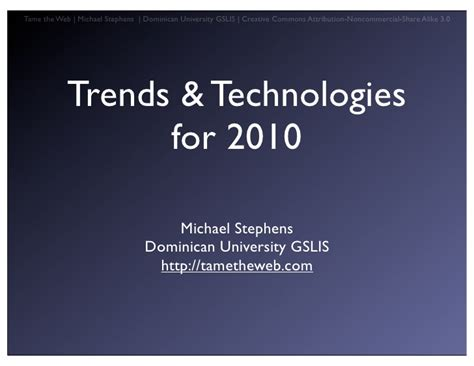 7 Big Trends For 2010 by Trends Tech 2010 For Librarians