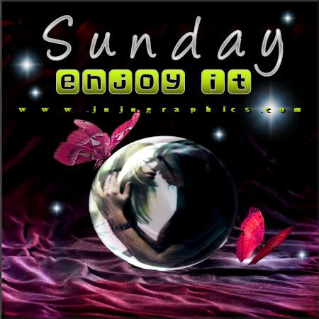 sunday enjoy   graphics quotes comments images   myspace facebook