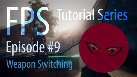 unity tutorial weapon fps tutorial series 09 weapon switching unity 5 youtube