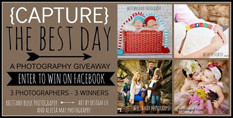 The Best Giveaways - capture the best day photography giveaway today s the best day