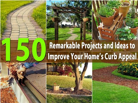 improving curb appeal 150 remarkable projects and ideas to improve your home s