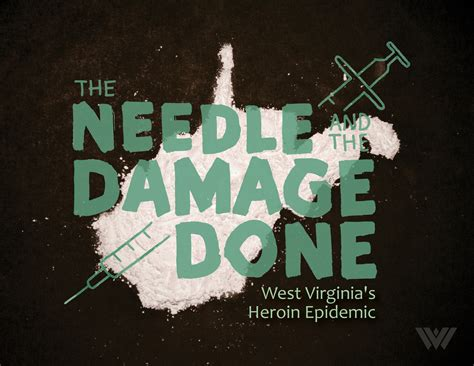 Heroin Detox Virginia by The Needle And The Damage Done West Virginia S Heroin