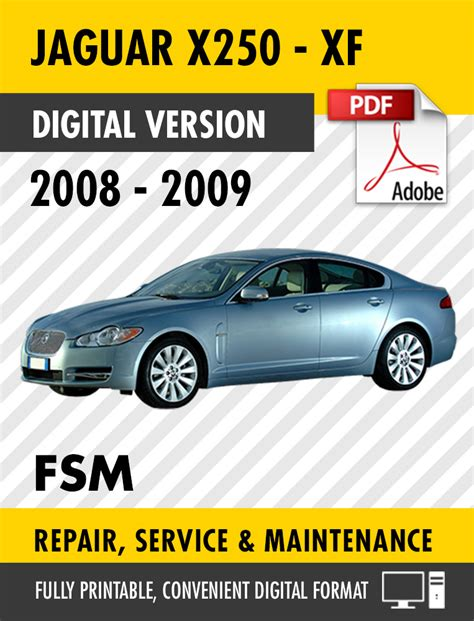 service manual free download 2009 jaguar xf repair manual jaguar xf xfr 2008 2009 factory