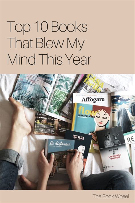 my mind book books top 10 books that blew my mind this year the book wheel