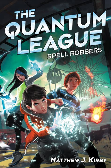 the and the gent league book 1 books quantum league book 1 spell robbers kirbside