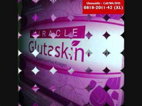 Miracle Glutaskin Dr Ummi Amizah 0818 2011 42 xl glutaskin glutaskin miracle glutaskin