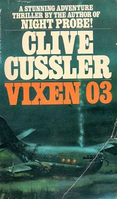 vixen 03 dirk pitt b002tz3e1q vixen 03 dirk pitt 5 by clive cussler reviews discussion bookclubs lists