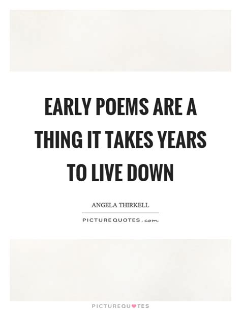 Early Poems poems quotes poems sayings poems picture quotes