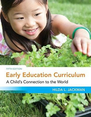 Pdf Early Education Curriculum Childs Connection by Early Education Curriculum A Child S Connection To The