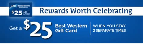 Best Western Hotel Gift Cards - earn a 25 00 gift card when you stay two times at best western hotels again the