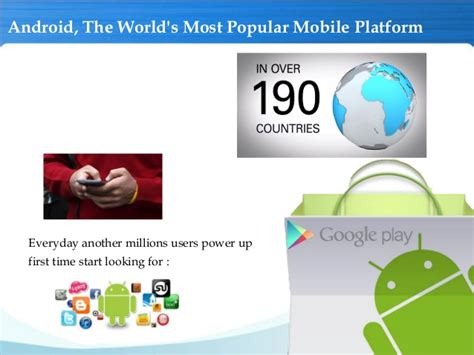 Why Android Is Popular by Why Android Is The Most Popular Mobile Platform