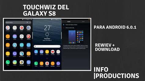 galaxy launcher touchwiz prime 1 descargar touchwiz s8 para android 6 0 1 launcher oficial de samsung leer descripci 243 n para