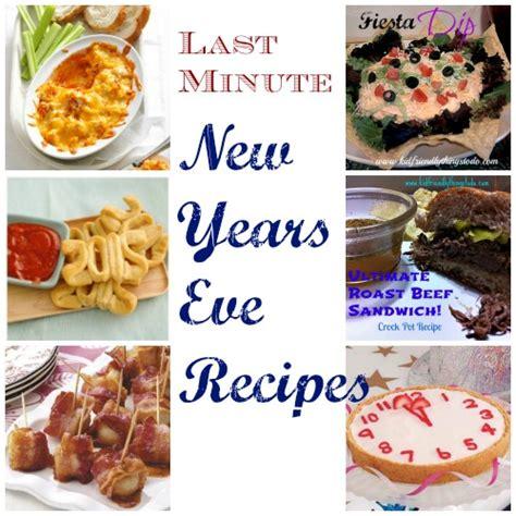 new year recipes 2014 last minute new years recipe ideas kid friendly things