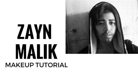 makeup tutorial zayn malik how to look like zayn malik makeup tutorial youtube