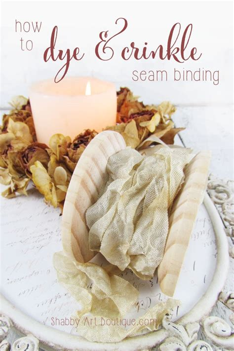 how to dye and crinkle seam binding shabby art boutique