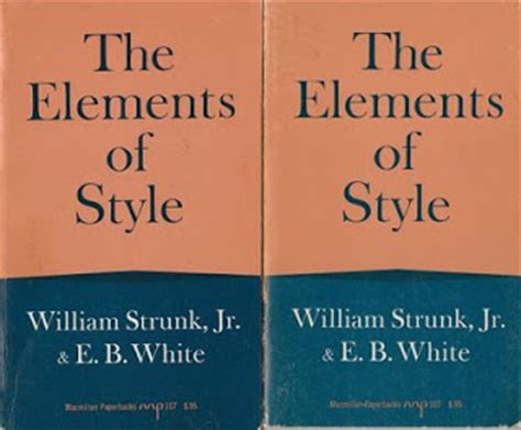 the elements of style annotated books strunk and white s grammar club the daily beast