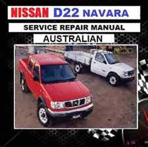 1997 2008 nissan d22 workshop repair manual by hui zhang issuu nissan navara d22 1997 2008 australian models workshop repair manual cd ebay