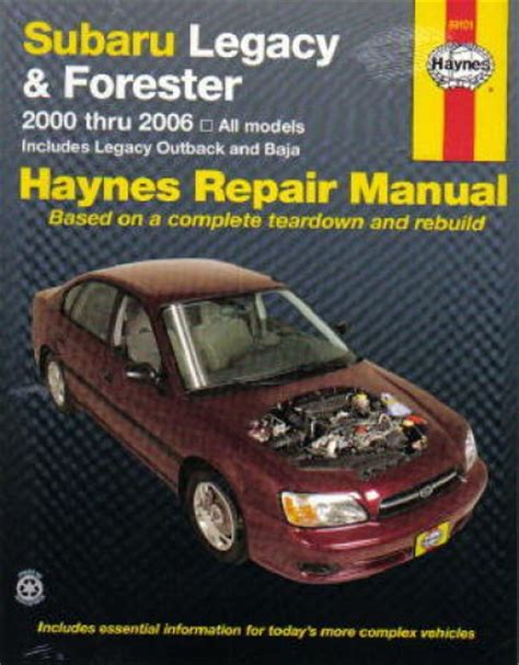car maintenance manuals 2001 subaru legacy auto manual haynes subaru legacy 2000 2009 forester 2000 2008 car repair manual