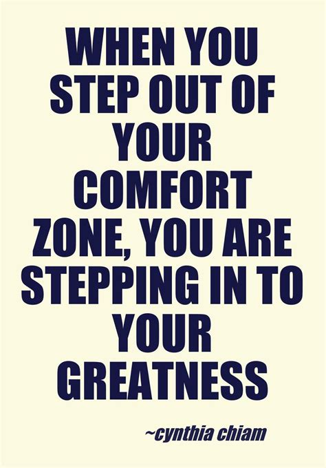 Out Of Comfort Zone Quotes by When You Step Out Of Your Comfort Zone Quotes