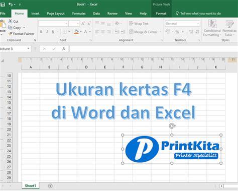Mesin Fotocopy Ukuran Kertas F4 cara setting ukuran kertas f4 folio di ms word dan excel printkita