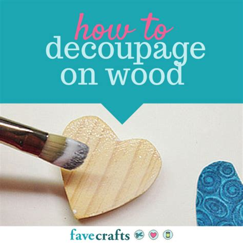 Decoupage Tutorial Wood - how to decoupage on wood decoupage