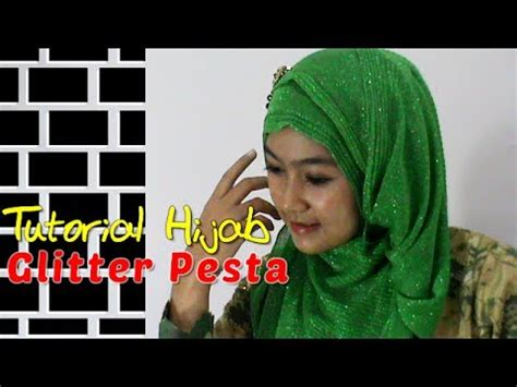 tutorial hijab pesta modern dan simple by revi tutorial hijab glitter pesta kebaya modern dan simple by