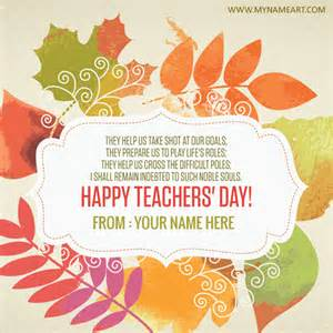 write name on teachers day wishes picture wishes greeting card