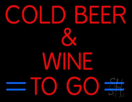 cold beer and wine to go neon sign cold beer neon sign