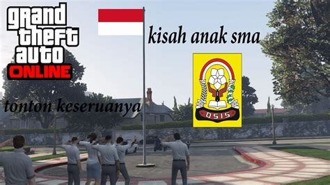 discord gta 5 indonesia gta 5 online indonesia kisah anak sma youtube