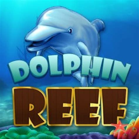 slot game  dolphin reef png   casino games