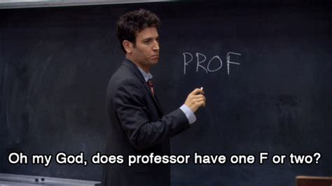 Proper Pronunciation Of Meme - 14 tips from ted mosby on finding true love