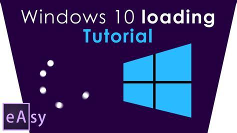 windows 10 herunterladen tutorial windows 10 loading animation easy after effects tutorial