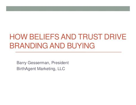 buying a house with a trust how beliefs and trust drive branding and buying decisions