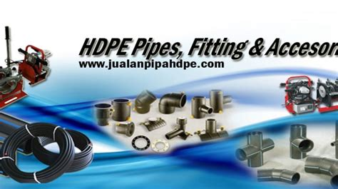 Distributor Pipa Hdpe Terpercaya pipa hdpe machine fitting accessories pipa hdpe