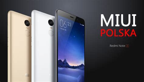 Go For Xiaomi Redminote 3 Redminote 3 Pro Redmi 3 Pro redmi note 3 jak zainstalować miui polska na