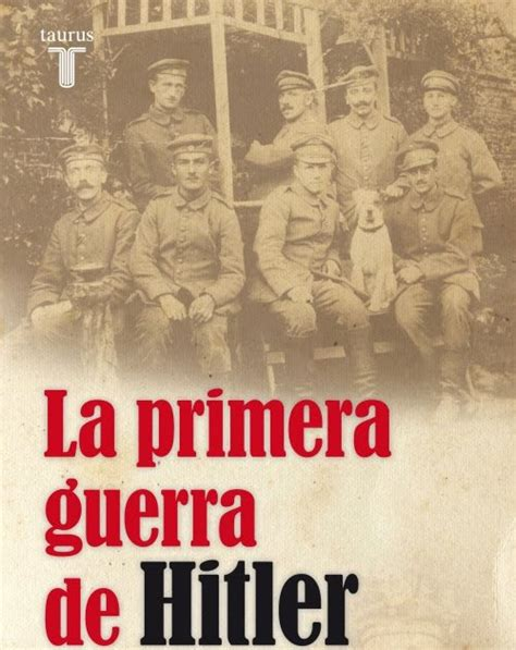 libro la batalla de falme cl 205 o libro quot la primera guerra de quot del historiador alem 225 n thomas weber