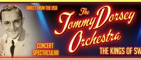 the swing kings plymouth tommy dorsey orchestra new plymouth eventfinda