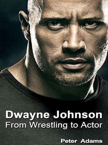dwayne the rock johnson biography book dwayne johnson from wrestling to actor by peter adams