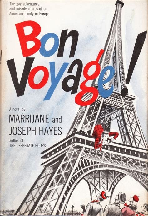 Bon Voyage 1b bon voyage the adventures and misadventures of an