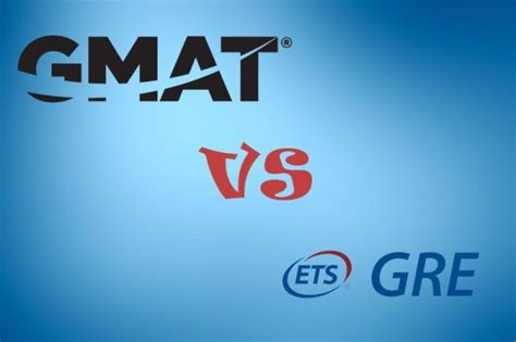 Mba Gmat Vs Gre by Gmat考试信息