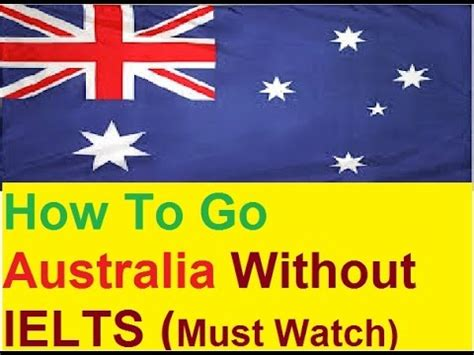 Australian Universities Mba Without Ielts by Australian Migration Without Ielts