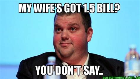 my wife s got 1 5 bill you don t say scumbag nathan