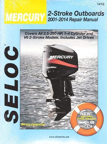 small engine repair manuals free download 2001 mercury sable engine control 2001 2014 mercuryoutboards all 2 stroke engines seloc repair manual