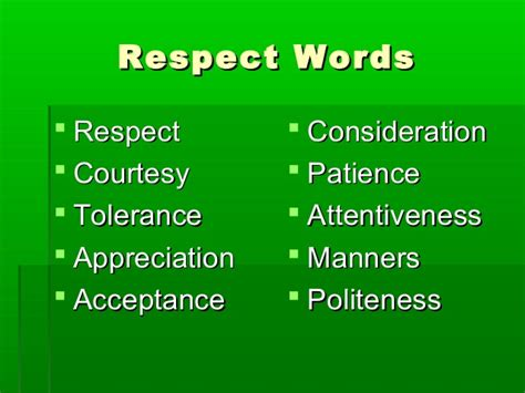 What Every Should Respect Patience And Partnership No respect