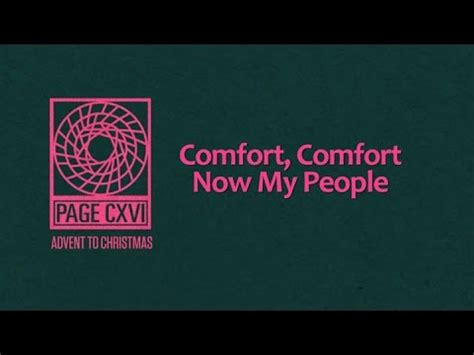 comfort now comfort comfort now my people page cxvi youtube