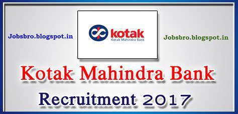 kotak mahindra bank openings kotak mahindra bank recruitment 2017 clerk po other