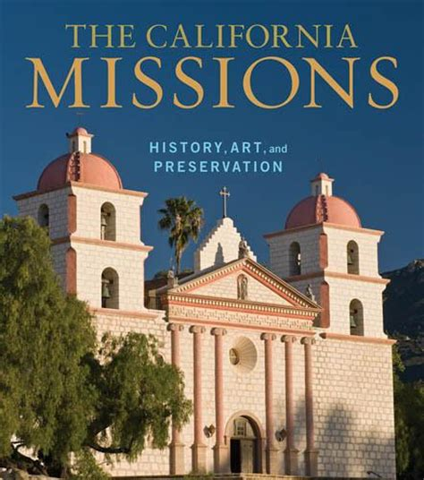 Luxurious Home Decor the california missions history art and preservation